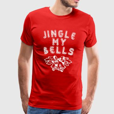 Jingle my bells - T-shirt Premium Homme
