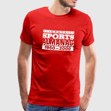 Grays Sports Almanac - Men's Premium T-Shirt