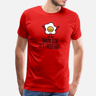 Lustige Thank god it's fried egg - Männer Premium T-Shirt