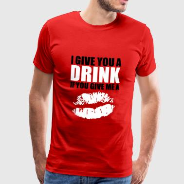 Kiss Me drinkifkiss2 - Men's Premium T-Shirt