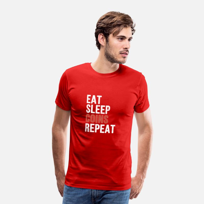Occupation T-Shirts - Eat sleep Coins Repeat - Funny Gift - Men's Premium T-Shirt red