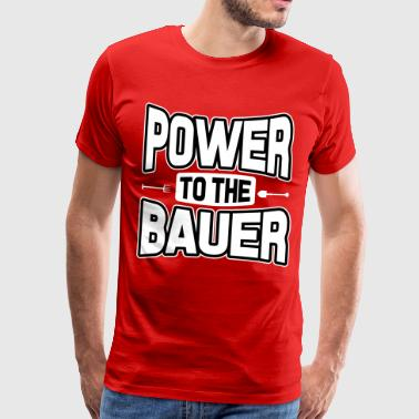 Power to the Bauer - Men's Premium T-Shirt