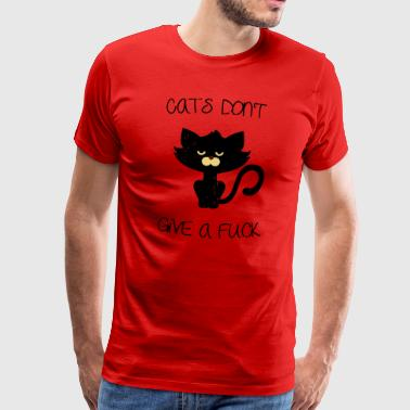 Cat Fuck Cats don't give a fuck - Men's Premium T-Shirt