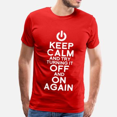 Keep Calm Witzig Keep calm - Männer Premium T-Shirt