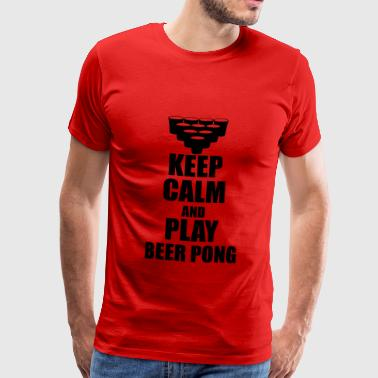 Keep calm and play beer pong - Männer Premium T-Shirt