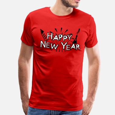 Happy New Year Happy new year - Camiseta premium hombre