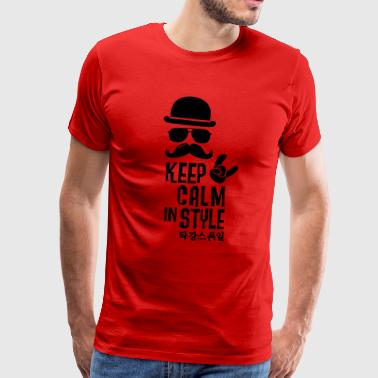 Like a keep calm in style moustache boss hipster - Men's Premium T-Shirt