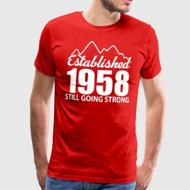 Established 1958 and still going strong - Men's Premium T-Shirt