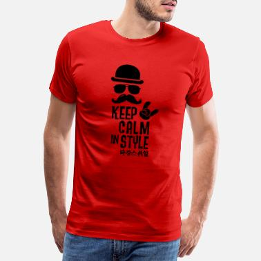 Hipster Like A Boss Like a keep calm in style moustache boss hipster - Men's Premium T-Shirt