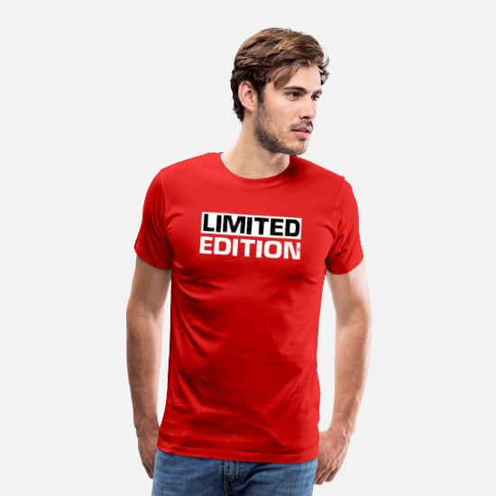 Motto T-Shirts - Limited Edition - Slogan - Motto - Männer Premium T-Shirt Rot