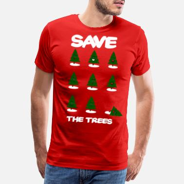 Save The Trees Christmas shirt - Mannen premium T-shirt