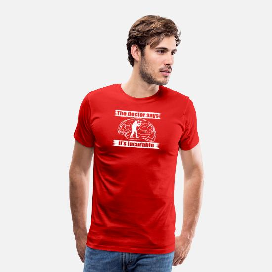 Birthday T-Shirts - doctor doc incurable diagnosis paintball softair p - Men's Premium T-Shirt red