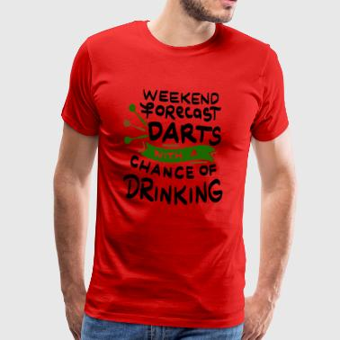 Weekend out? Dart and beer! - Men's Premium T-Shirt