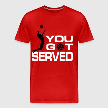 You got served - T-shirt Premium Homme