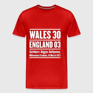 Wales rugby - Wales 30 England 3 - Men's Premium T-Shirt