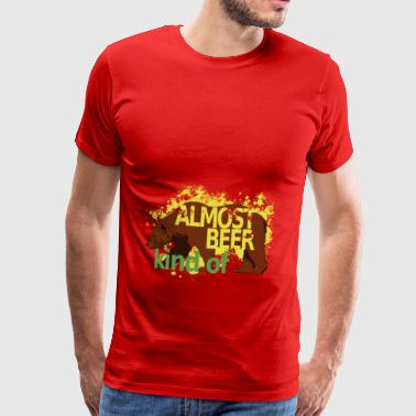 almost beer - Men's Premium T-Shirt
