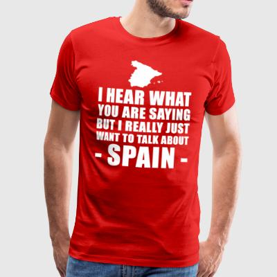Funny Spain Travel Gift Ideas - Men's Premium T-Shirt