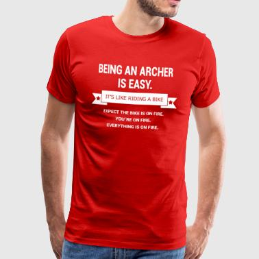 BEING A ARCHER - Men's Premium T-Shirt