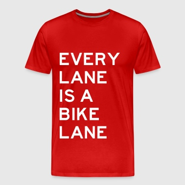 Every Lane is a Bike Lane - Men's Premium T-Shirt