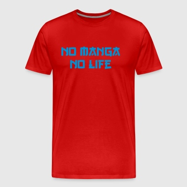 NO MANGA NO LIFE - Men's Premium T-Shirt