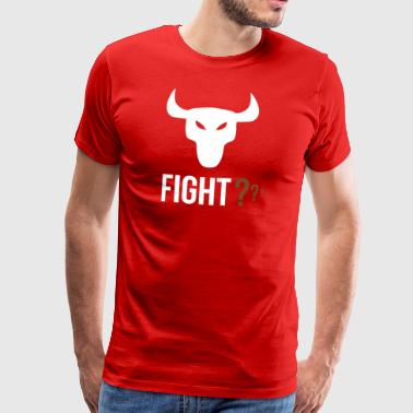 FIGHT ? - Men's Premium T-Shirt