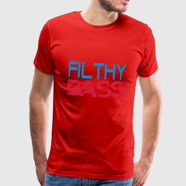 filthy bass - Men's Premium T-Shirt