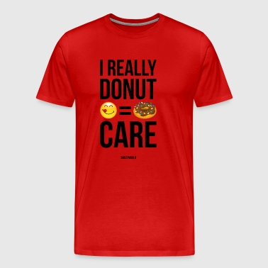 SmileyWorld Really Donut Care Humour Quote - Premium T-skjorte for menn