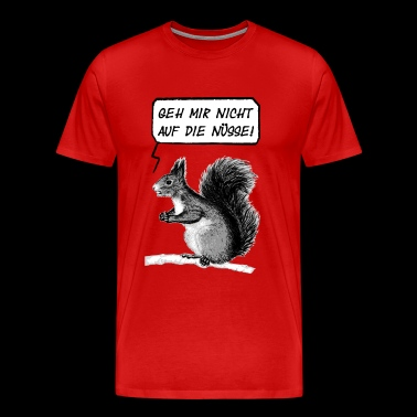Do not go to the nuts 2 - Men's Premium T-Shirt