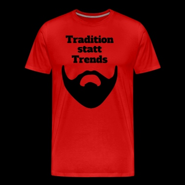 Tradition innehas Trends - Premium-T-shirt herr