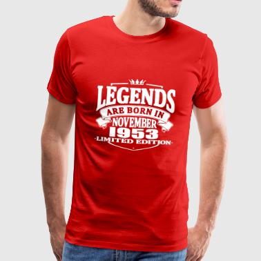 Legends are born in november 1953 - Men's Premium T-Shirt