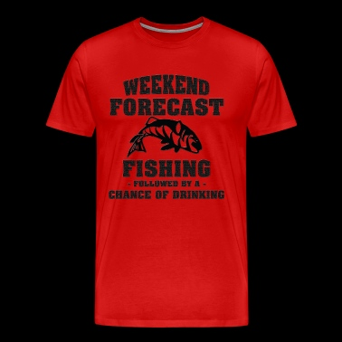 Weekend Forecast - Weekend Forecasting Fishing - Men's Premium T-Shirt