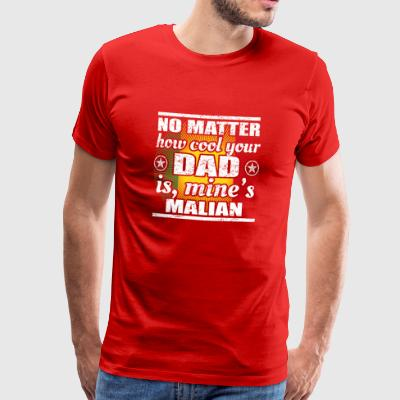 no matter cool dad father poison Mali png - Men's Premium T-Shirt