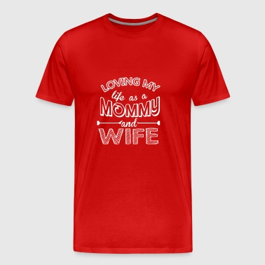 Mother Wife Family Mother's Day Gift - Men's Premium T-Shirt