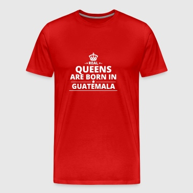 LOVE GIFT queensborn in GUATEMALA - Men's Premium T-Shirt