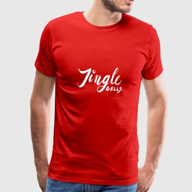 Jingle Bells Cadeau de Noël - T-shirt Premium Homme