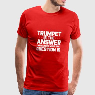 ORCHESTRA LEAF: TRUMPET IS THE ANSWER - Men's Premium T-Shirt