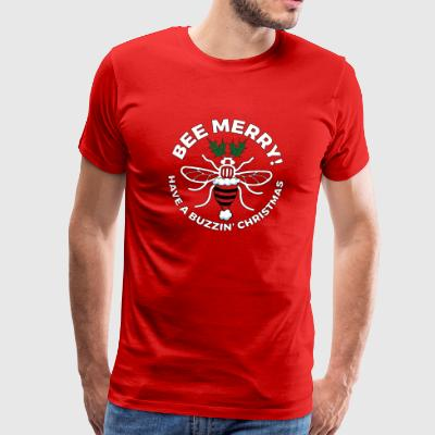 BEE MERRY - HAVE A BUZZIN' CHRISTMAS - Men's Premium T-Shirt