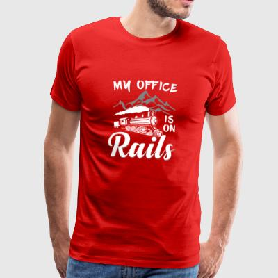 Railroad Trains - My Office is on Rails - Men's Premium T-Shirt
