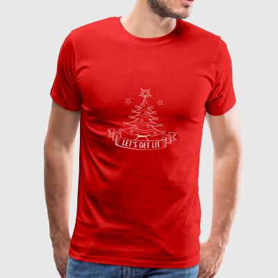 lets get lit christmas tree funny holiday gift - Mannen Premium T-shirt