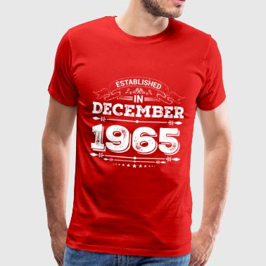 Established in December 1965 - Men's Premium T-Shirt