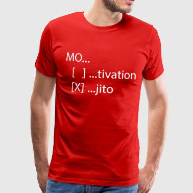 Motivation or Mojito - Men's Premium T-Shirt