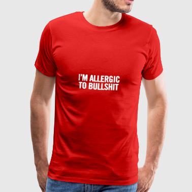 Jeg m allergisk over for Bullshit Hvid - Herre premium T-shirt