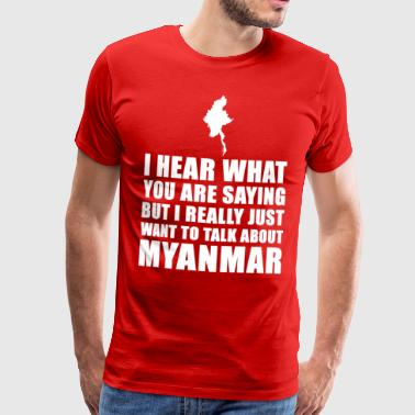Funny Myanmar holiday gift idea - Men's Premium T-Shirt