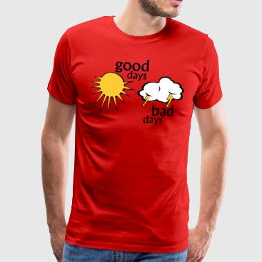 good days bad days - Mannen Premium T-shirt
