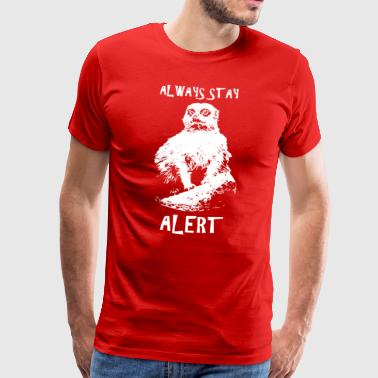 Be always alert - Men's Premium T-Shirt