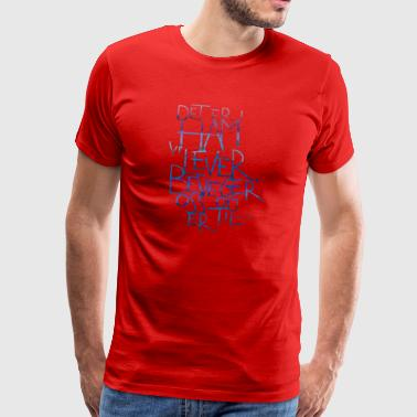 It is in him we live - Men's Premium T-Shirt