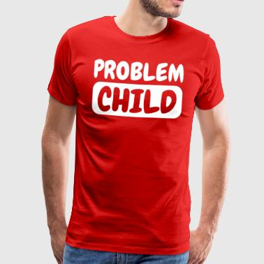 problem child - Men's Premium T-Shirt