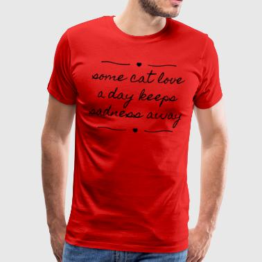 Cat love for sadness - Men's Premium T-Shirt
