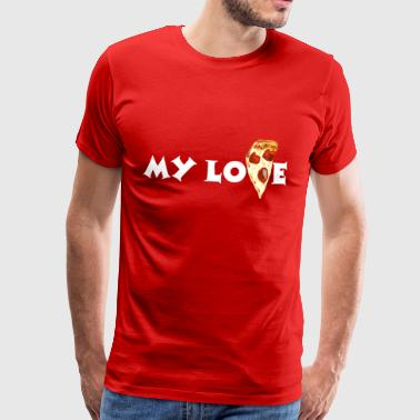 Pizza - my love - Männer Premium T-Shirt