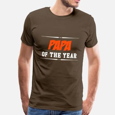 Daddy Of The Year Papa of the year - Männer Premium T-Shirt